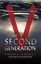 V : the second generation
