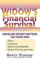The widow's financial survival guide : handling money matters on your own