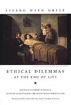 Ethical dilemmas at the end of life