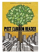 The post carbon reader : managing the 21st century's sustainability crises