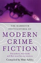 The Mammoth encyclopedia of modern crime fiction