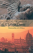 Giovanni Boccaccio, the life of Dante (Tratatello in laude di Dante)