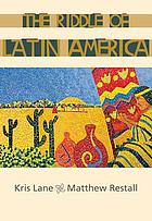 The riddle of Latin America