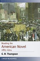 Reading the American novel 1865-1914