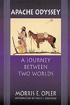 Apache odyssey : a journey between two worlds
