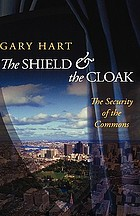 The shield and the cloak : the security of the commons