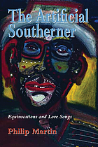 The artificial Southerner : equivocations and love songs