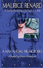 A man among the microbes