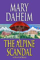 The Alpine scandal : an Emma Lord mystery