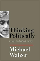 Thinking politically : essays in political theory