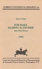 For Marx against Althusser, and other essays