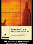Travellers' tales : narratives of home and displacement