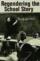 Regendering the school story sassy sissies and tattling tomboys