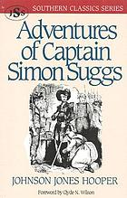 Adventures of Captain Simon Suggs, late of the Tallapoosa Volunteers