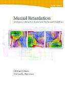 Mental retardation : a lifespan approach to people with intellectual disabilities