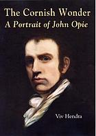 The Cornish wonder : the portrait of John Opie