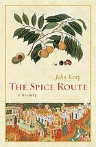 The spice route : a history