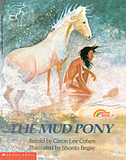 The mud pony : a traditional Skidi Pawnee taleThe mud pony