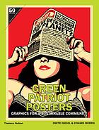 Green patriot posters : graphics for a sustainable community