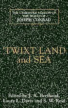 'Twixt land and sea : three tales