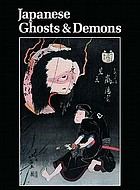Japanese ghosts & demons : art of the supernatural