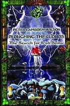 Ploughing the clouds : the search for Irish Soma