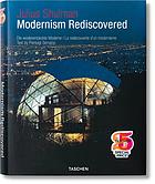 Julius Shulman : modernism rediscovered = Die wiederentdeckte Moderne = La redécouverte d'un modernisme