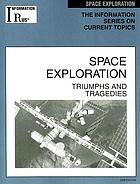 Space exploration : triumphs and tragedies