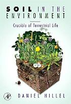 Soil in the environment : crucible of terrestrial life