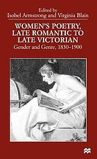 Women's poetry, late Romantic to late Victorian : gender and genre, 1830-1900