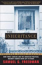 The inheritance : how three families and the American political majority moved from left to right