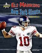 Eli Manning and the New York Giants : super bowl XLVI