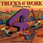 Trucks at work : a counting pop-up