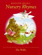 Ragged Bear's book of nursery rhymes : 100 nursery rhymes