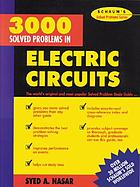 Schaum's 3000 solved problems in electric circuits
