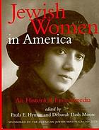 Jewish women in America : an historical encyclopedia
