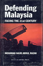 Defending Malaysia : facing the 21st century
