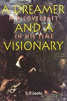 A dreamer and a visionary : H.P. Lovecraft in his time