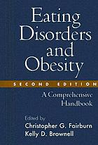 Eating disorders and obesity : a comprehensive handbook