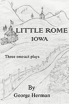 Little Rome Iowa : three one-act plays