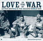 Love in time of war : letter writing in the Second World War