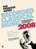 The Penguin guide to recorded classical music