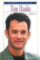 Tom Hanks : superstar