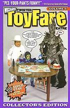 Twisted toyfare theatre