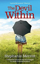 The devil within : a memoir of depression