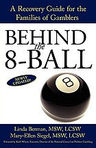 Behind the 8-ball : a guide for families of gamblers
