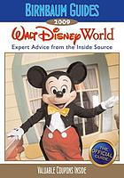 Walt Disney World 2009 : expert advice from the inside source : the official guide