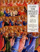 Hark! The herald angels sing : with photographs of paintings from the National Gallery, London