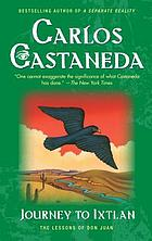 Journey to Ixtlan : the lessons of Don Juan