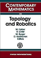 Topology and robotics : July 10-14, 2006, FIM ETH, Zurich